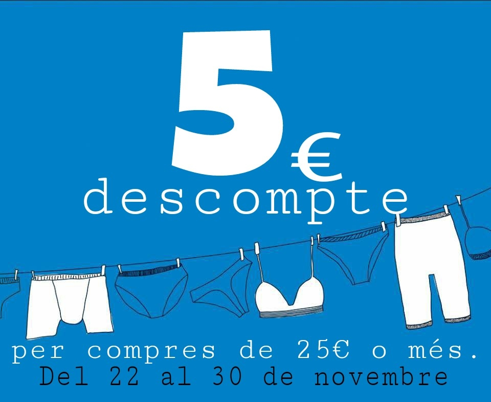 5€ descompte del 22 al 30 novembre
