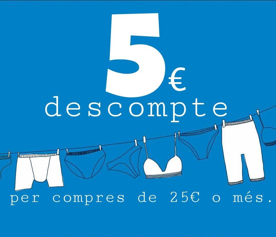 5€ descompte per compres de 25€ o mes